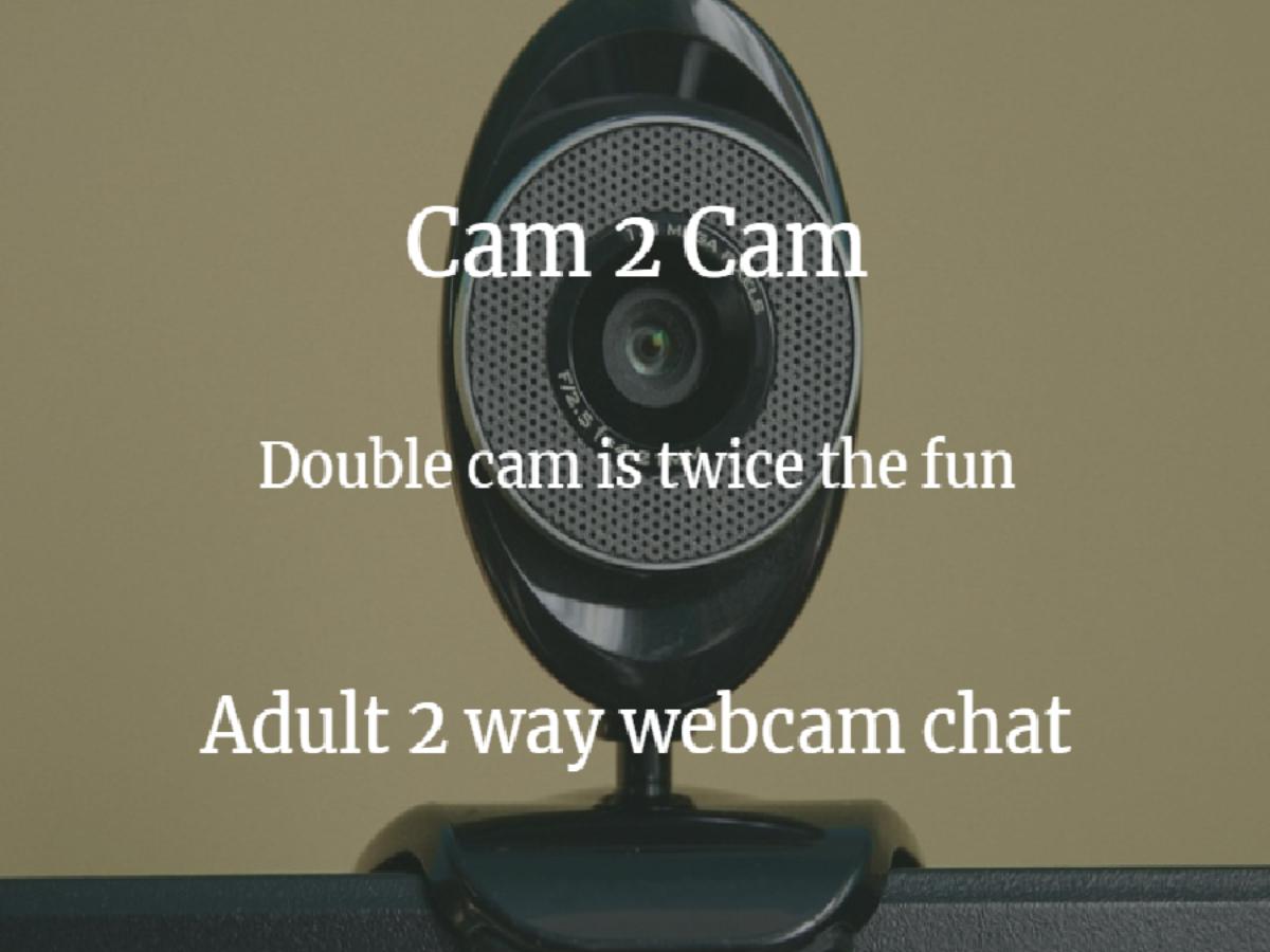2Cam Porn cam-to-cam aka 2-way cam or eye-to-eye